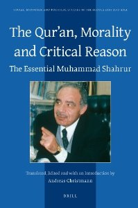 The Qur'an, Morality and Critical Reason by Muhammad Shahrur