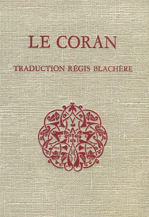 Le Coran, traduction de Régis Blachère