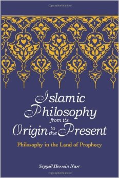 Seyyed Hossein Nasr, Islamic Philosophy from its Origin to the Present. Philosophy in the Land of Prophecy, SUNY, 2006