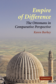 Empire of Difference The Ottomans in Comparative Perspective
