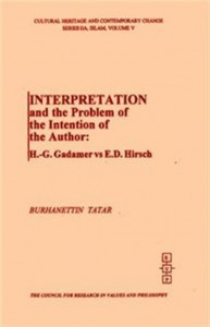 Interpretation and the problem of the intention of the author:H.G.Gadamer Vs E.D.Hirsch