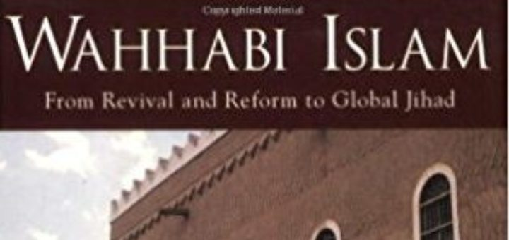 analysis of wahabi islam from revival and reform to global jihad by natana j delong bas Buy the paperback book wahhabi islam from revival and reform to global jihad by natana delong-bas at indigoca, canada's largest bookstore + get free shipping on religion and spirituality books over $25.